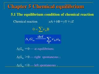 5.1 The equilibrium condition of chemical reaction