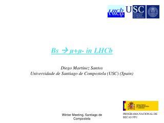 Bs  ?  ? + ? - in LHCb