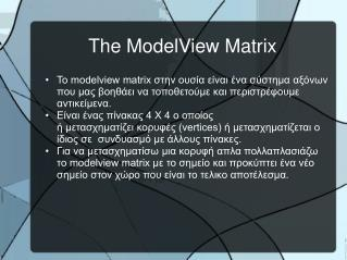 The ModelView Matrix