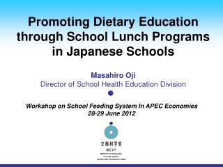 Promoting Dietary Education through School Lunch Programs in Japanese Schools