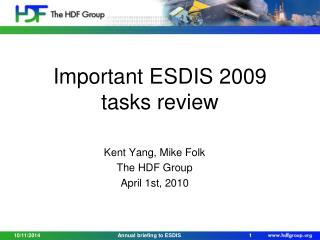 Important ESDIS  2009 tasks review