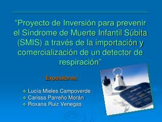 Proyecto de Inversi n para prevenir el S ndrome de Muerte Infantil S bita SMIS a trav s de la importaci n y comercializ