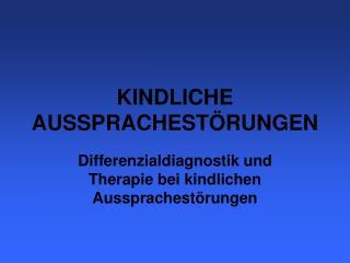 KINDLICHE AUSSPRACHEST RUNGEN