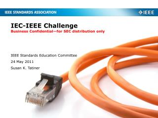 IEC-IEEE Challenge Business Confidential—for SEC distribution only
