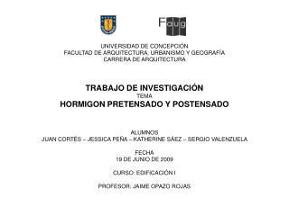 UNIVERSIDAD DE CONCEPCIÓN FACULTAD DE ARQUITECTURA, URBANISMO Y GEOGRAFÍA CARRERA DE ARQUITECTURA