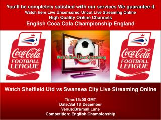Sheffield Utd vs Swansea City Live Stream On PC