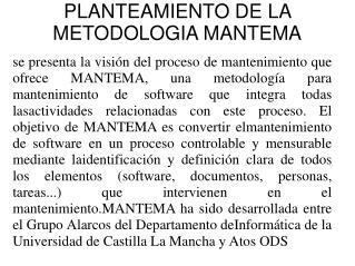 PLANTEAMIENTO DE LA METODOLOGIA MANTEMA