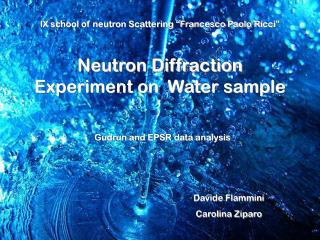 Neutron Diffraction Experiment on  Water sample