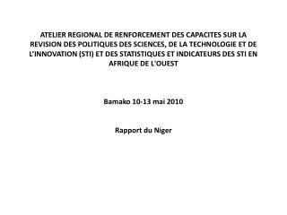 De la politique nationale de la recherche scientifique et technologique.