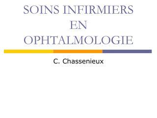 SOINS INFIRMIERS EN OPHTALMOLOGIE