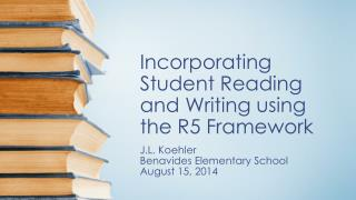Incorporating Student Reading and Writing using the R5 Framework
