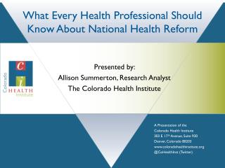What Every Health Professional Should Know About National Health Reform