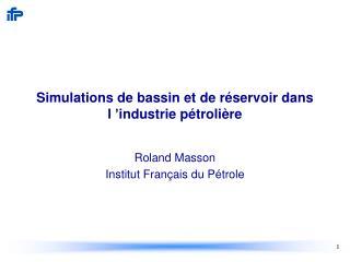 Simulations de bassin et de réservoir dans l'industrie pétrolière
