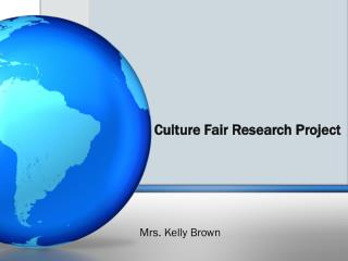 Culture Fair Research Project