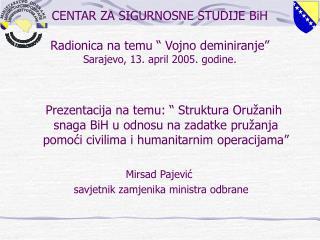 Zakonska regulativa  -  Zakon o odbrani BiH :