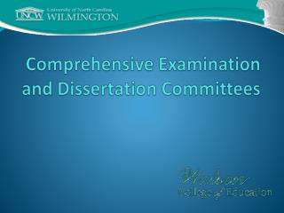 Comprehensive Examination and Dissertation Committees