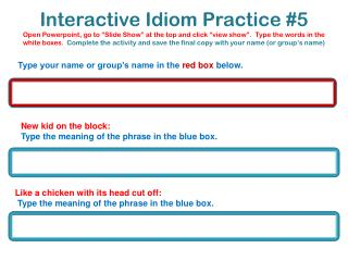 New kid on the block:  Type the meaning of the phrase in the blue box.