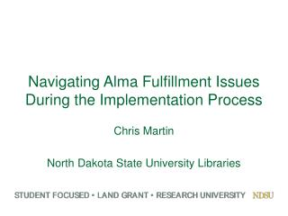 Navigating Alma Fulfillment Issues During the Implementation Process