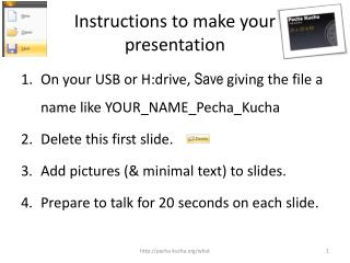 Instructions to make your presentation
