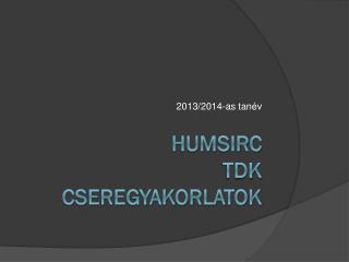 HuMSIRC TDK cseregyakorlatok