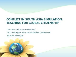 Conflict in South Asia Simulation: Teaching for Global  Citizenship