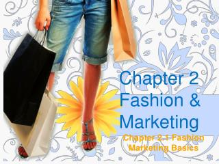 Chapter 2 Fashion & Marketing