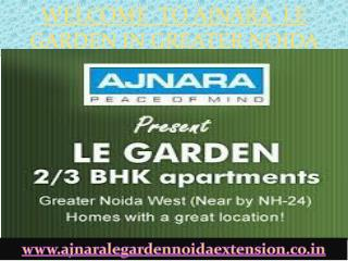 Ajnara Le Garden - Noida Extension Project