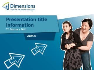 Presentation title information 7 th  February 2011