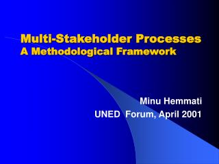 Multi-Stakeholder Processes A Methodological Framework