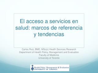 El acceso a servicios en salud: marcos de referencia y tendencias
