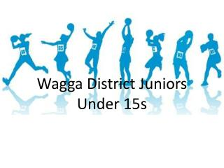 Wagga District Juniors Under 15s