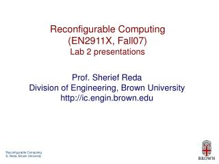 Reconfigurable Computing (EN2911X, Fall07) Lab 2 presentations