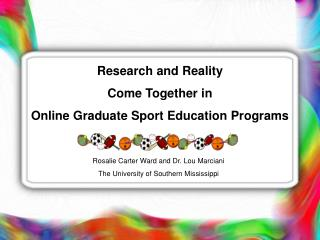 Research and Reality  Come Together in  Online Graduate Sport Education Programs