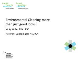 Environmental Cleaning-more than just good looks!