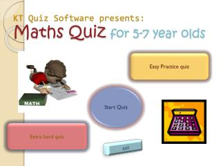 KT Quiz Software presents: Maths  Quiz  for 5-7 year olds