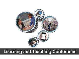 Learning and Teaching Conference