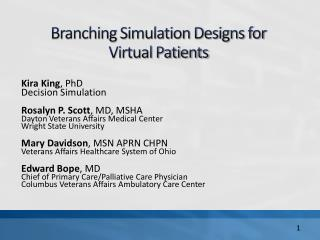 Branching Simulation Designs for  Virtual Patients
