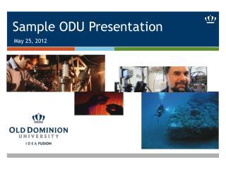 Sample ODU Presentation