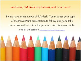 Welcome, 3M Students, Parents, and Guardians!