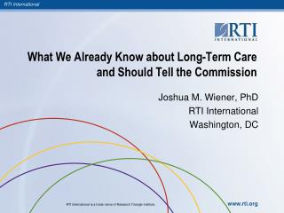 What We Already Know about Long-Term Care and Should Tell the Commission