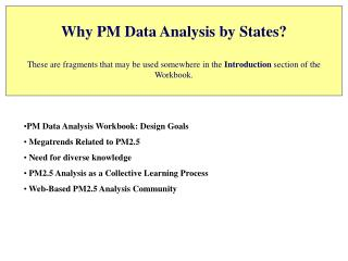 PM Data Analysis Workbook: Design Goals Megatrends Related to PM2.5  Need for diverse knowledge