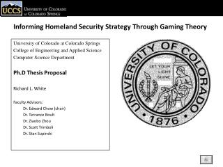 Informing Homeland Security Strategy Through Gaming Theory