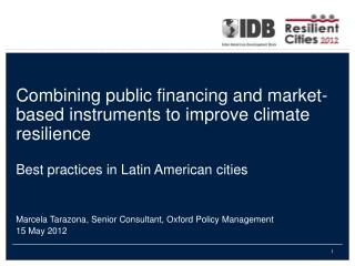 Combining  public financing and market-based instruments to improve climate  resilience