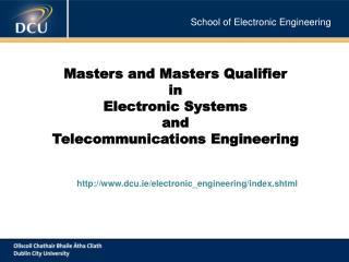 School of Electronic Engineering