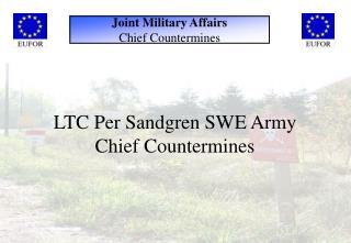 LTC Per Sandgren SWE Army Chief Countermines