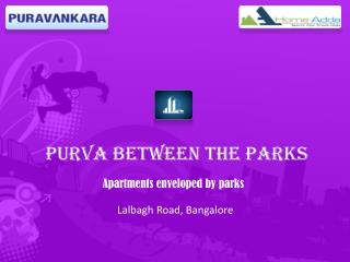 Purva Between Parks Enveloped By Parks