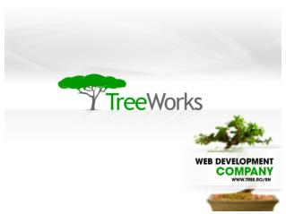 TreeWorks  the web development company tree.ro/en