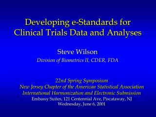 Developing e-Standards for Clinical Trials Data and Analyses