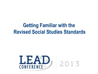 Getting Familiar with the  Revised Social Studies Standards