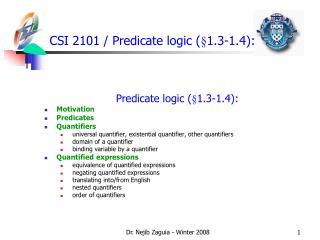 CSI 2101 /  Predicate logic ( §1.3-1.4) :